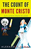 The Count Of Monte Cristo: Color Illustrated, Formatted for E-Readers (Unabridged Version) (English Edition)