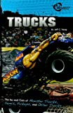 img - for Trucks: The Ins and Outs of Monster Trucks, Semis, Pickups, and Other Trucks (Rpm) (Velocity: RPM) book / textbook / text book
