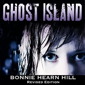 Ghost Island: Revised Edition | [Bonnie Hearn Hill]