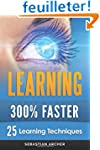 Learning: 25 Learning Techniques for...