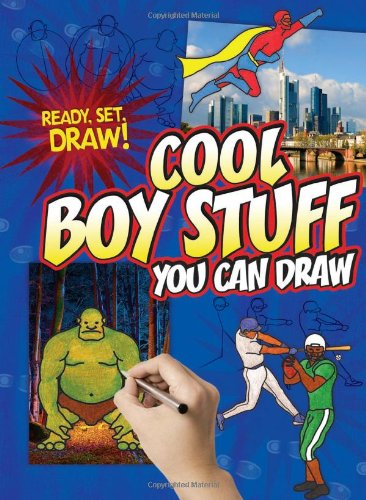 Cool Boy Stuff You Can Draw (Ready, Set, Draw!)