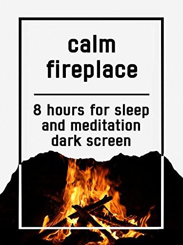 Calm fireplace, 8 hours for Sleep and Meditation, dark screen