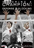 Championship Productions Becoming A Champion: Defense and Blocking DVD