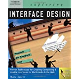 Exploring Interface Design (Exploring (Delmar))by Marc Silver