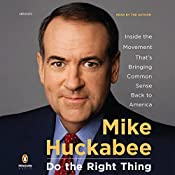 Do the Right Thing | [Mike Huckabee]