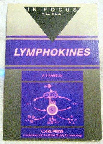 Lymphokines (In Focus)