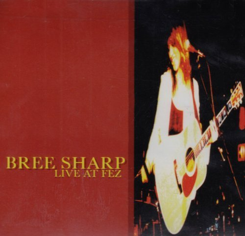 Live at Fez by Bree Sharp (Bree Sharp compare prices)