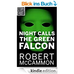 Night Calls the Green Falcon (A Short Story)
