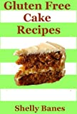img - for Gluten-free Cakes, Bakes & Desserts - Easy To Follow Recipe Book (Easy Baking) book / textbook / text book