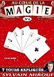 echange, troc Au coeur de la Magie Sylvie Mirouf N°6