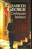 echange, troc GEORGE Elizabeth - Ceremonies barbares