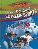 Using Math to Conquer Extreme Sports (Mathworks!)