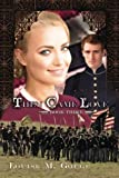 img - for Then Came Love: Then Came Series Book 3 (Then Came - Post Civil War) (Volume 3) book / textbook / text book