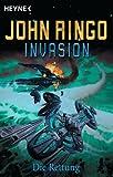 Invasion, Bd - 4: Die Rettung - John Ringo
