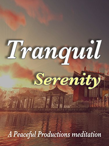 Tranquil Serenity