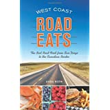 West Coast Road Eats: The Best Road Food from San Diego to the Canadian Border
