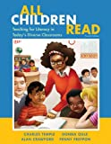 img - for All Children Read: Teaching for Literacy in Today's Diverse Classrooms (4th Edition) book / textbook / text book