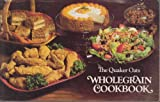img - for The Quaker Oats Wholegrain Cookbook book / textbook / text book