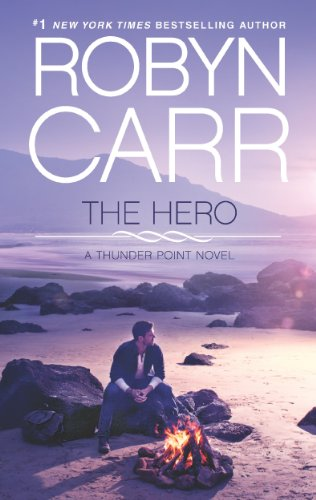 The Hero (Thunder Point) by Robyn Carr