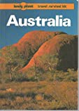AUSTRALIA: A TRAVEL SURVIVAL KIT (LONELY PLANET TRAVEL SURVIVAL KIT) (0864421346) by TONY WHEELER