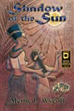 img - for Shadow of the Sun (The Shadow Saga) (Volume 1) book / textbook / text book