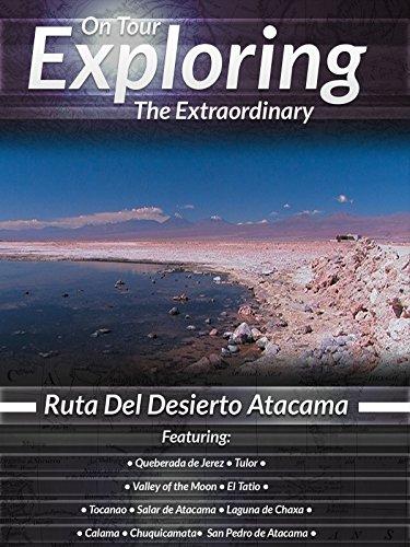 On Tour Exploring the Extraordinary Ruta Del Desierto Atacama