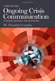 img - for By : Ongoing Crisis Communication: Planning, Managing, and Responding Third (3rd) Edition book / textbook / text book