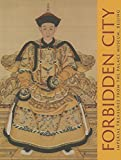 img - for Forbidden City: Imperial Treasures from the Palace Museum, Beijing book / textbook / text book