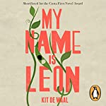 My Name Is Leon | Kit de Waal