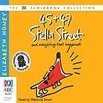 45 + 47 Stella Street: and everything that happened   Elizabeth Honey