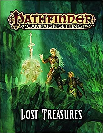Pathfinder Campaign Setting: Lost Treasures written by Judy Bauer