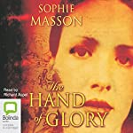 The Hand of Glory | Sophie Masson