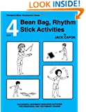 Bean Bag, Rhythm Stick Activities: Book 4 (Perceptual-Motor Development Series)