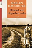 img - for Himmel, der nirgendwo endet book / textbook / text book