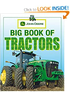 John Deere: Big Book of Tractors by Parachute Press