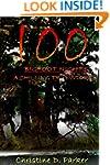 100 Bigfoot Nights: A Chilling True S...