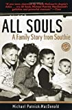 img - for All Souls: A Family Story from Southie (Ballantine Reader's Circle) by MacDonald, Michael Patrick (2000) Paperback book / textbook / text book