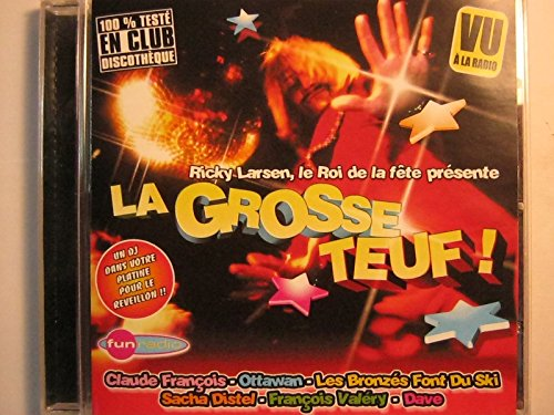 La Grosse Teuf ! [Import allemand]
