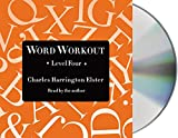 img - for Word Workout, Level Four: Building a Muscular Vocabulary One Step at a Time book / textbook / text book