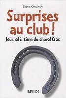 Surprises au club ! Journal intime du cheval Crac