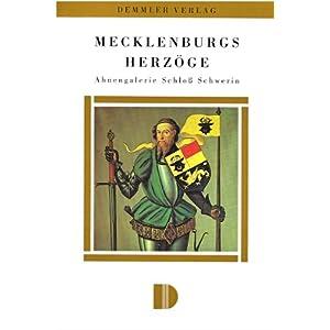 Mecklenburgs Herzöge: Ahnengalerie Schloß Schwerin