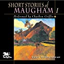 Short Stories of William Somerset Maugham, Volume 1 (       UNABRIDGED) by W. Somerset Maugham Narrated by Charlton Griffin