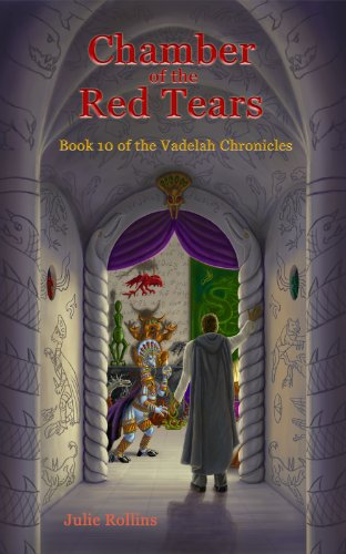 Chamber of the Red Tears (The Vadelah Chronicles, Book 10) PDF