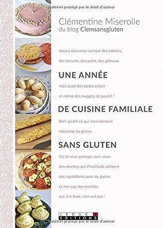 Une ann e de cuisine familiale sans gluten babelio - Livre de cuisine sans gluten ...