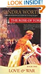 The Rose of York: Love and War