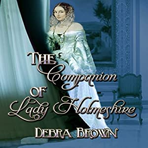 The Companion of Lady Holmeshire Audiobook