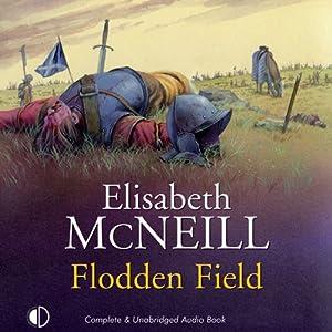 Flodden Field | [Elisabeth McNeill]