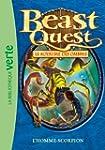 Beast Quest 20 - L'homme-scorpion