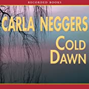 Cold Dawn: A Black Falls Novel | [Carla Neggers]