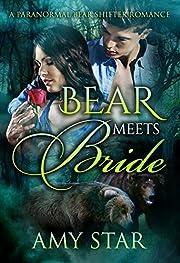 Bear Meets Bride: A Paranormal Bear Shifter Romance